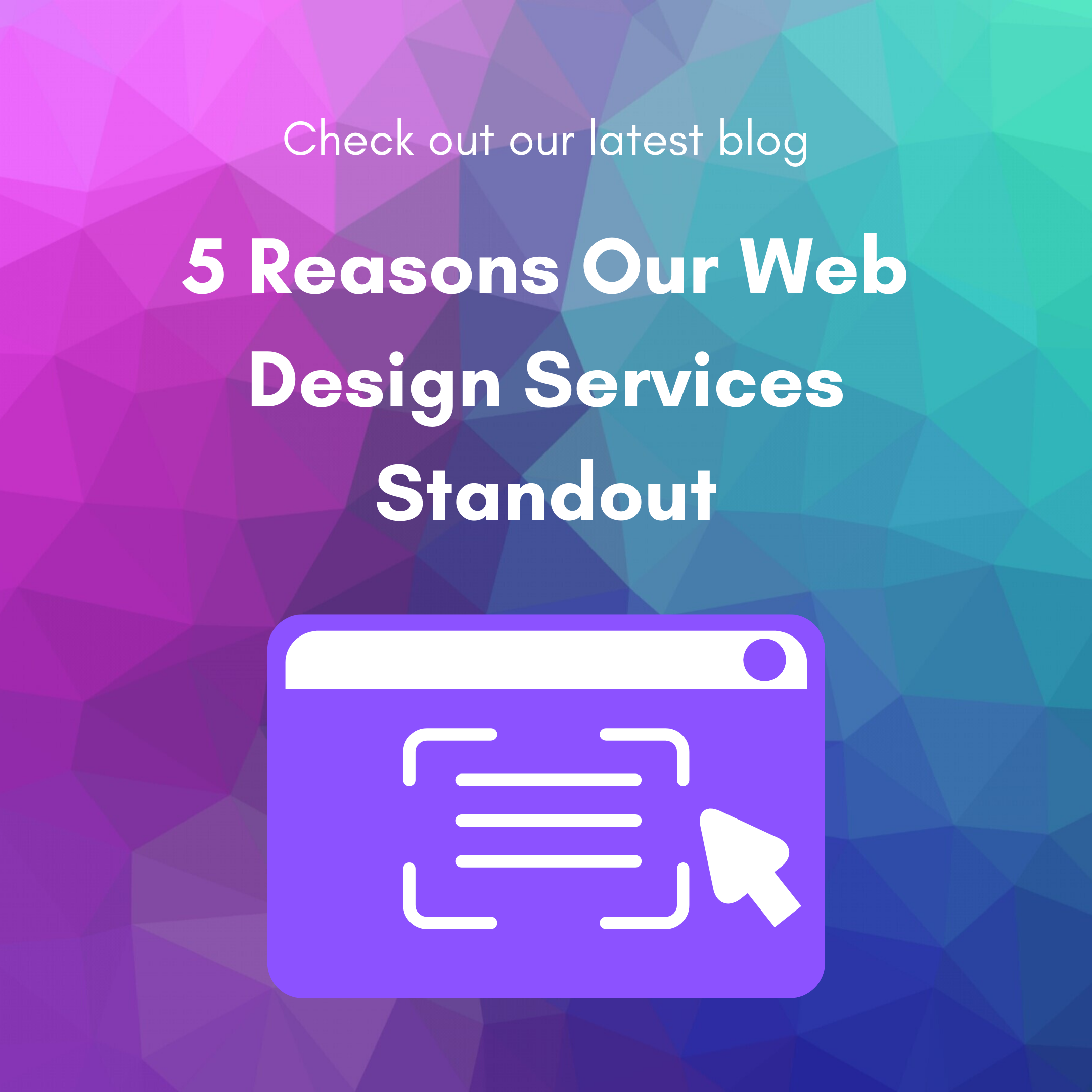 5 Reasons Our Web Design Services Standout