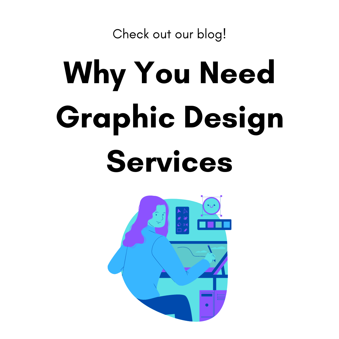 Why You Need Graphic Design Services